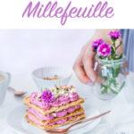 Millefeuille – французский десерт с ежевичным кремом